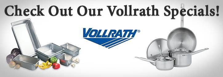 Vollrath Specials